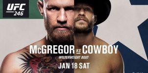 UFC 246 Odds, McGregor vs Cowboy Preview & Predictions